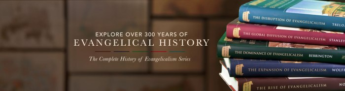 Series-History-Evangelicalism